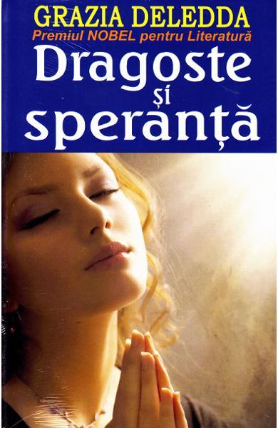 Dragoste și speranță de Grazia Deledda