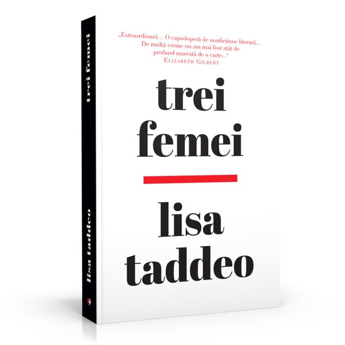 Trei femei de Lisa Taddeo
