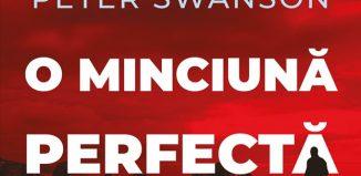 O minciună perfectă de Peter Swanson