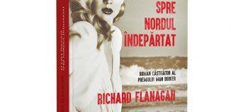 O cale îngustă spre nordul îndepărtat de Richard Flanagan