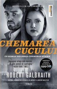 The Cuckoo's Calling (2013) - Chemarea cucului - Seria Cormoran Strike