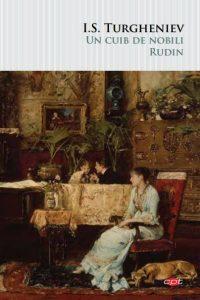 Noile titluri ale Editurii Litera Un cuib de nobili. Rudin de I.S. Turgheniev
