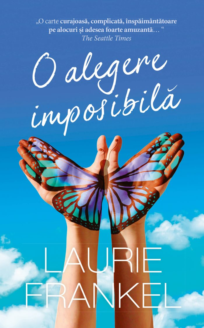 O alegere imposibilă de Laurie Frankel