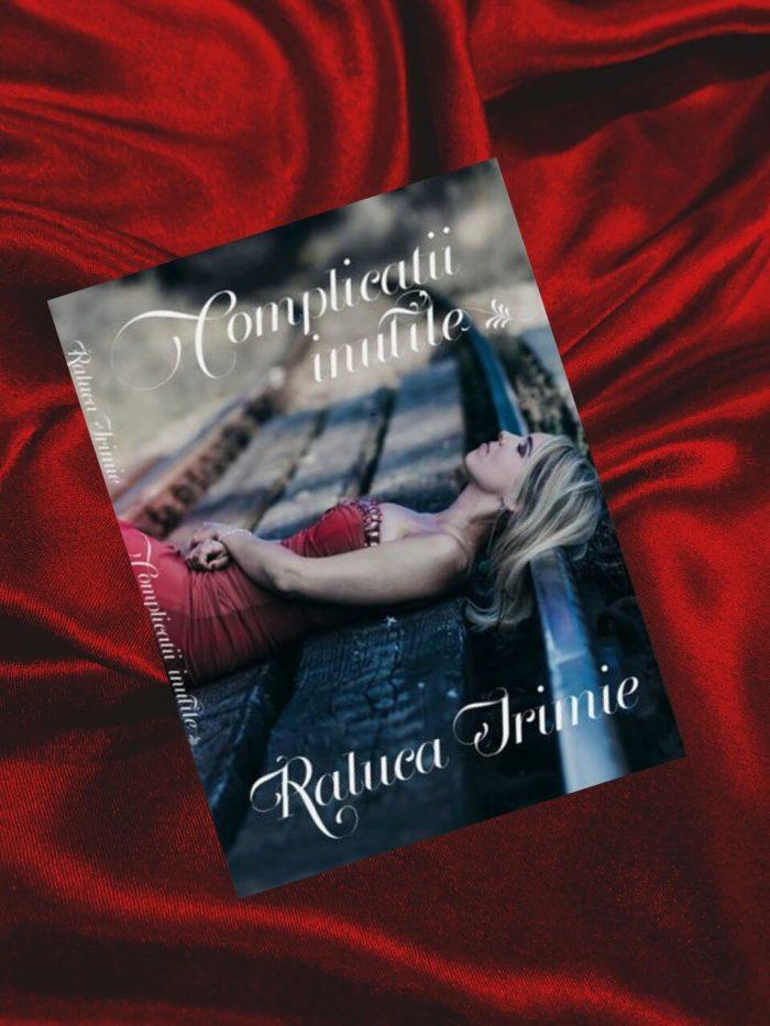 Complicații inutile de Raluca Irimie
