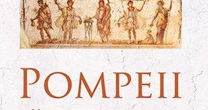 Pompeii. Viața unui oraș roman de Mary Beard