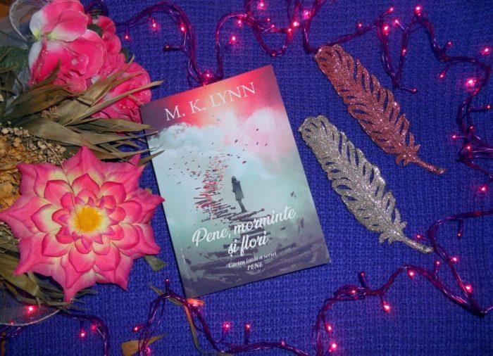 Pene morminte și flori de M. K. Lynn