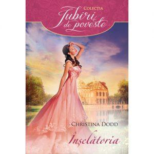 Scandalous Again - Înșelătoria -Christina Dodd - Colecția Iubiri de poveste