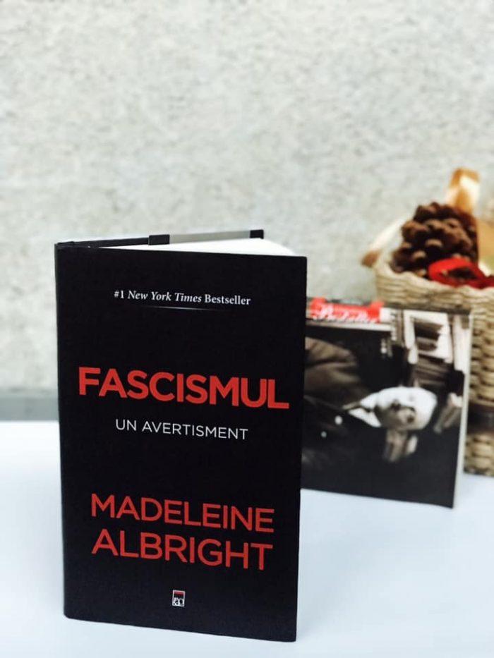 Fascismul - Un avertisment de Madeleine Albright