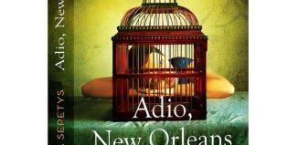 Adio, New Orleans - Ruta Sepetys - Editura Epica - prezentare
