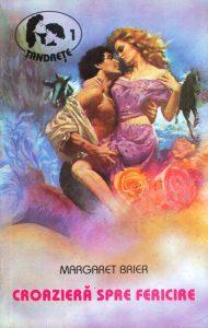 Croazieră spre fericire - Margaret Brier - Top 10 cărți romantice citite de mama -