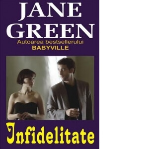 Infidelitate - Jane Green