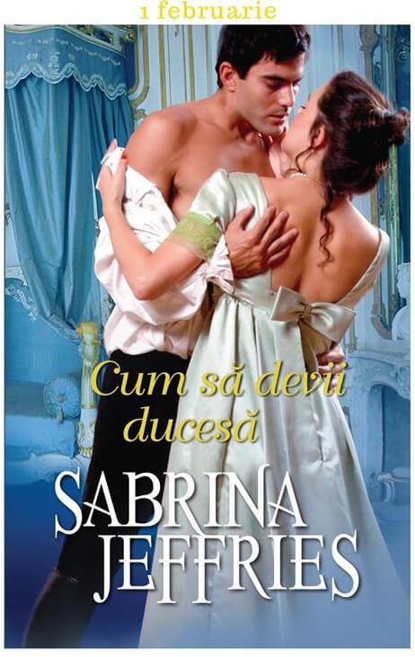 Cum să devii ducesă de Sabrina Jeffries