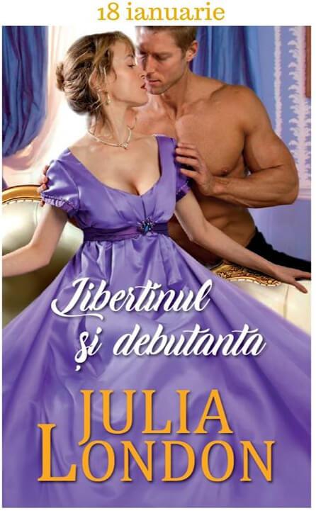 Libertinul şi debutanta de Julia London