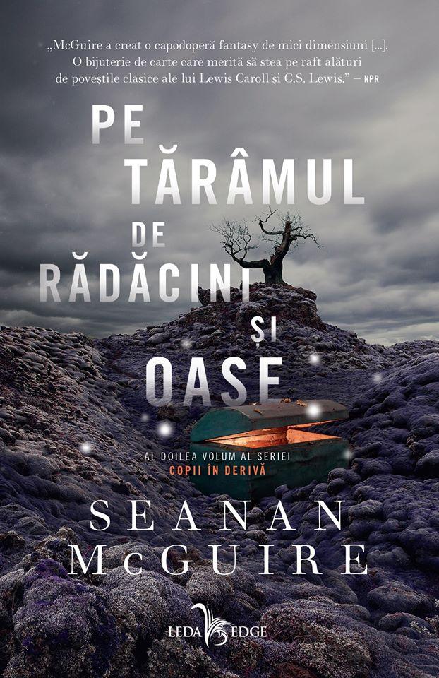 Pe tărâmul de rădăcini și oase de Seanan McGuire