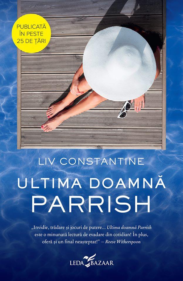 Ultima doamnă Parrish de Liv Constantine
