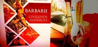 Barbarii - Civilizații dispărute - Peter Bogucki - recenzie