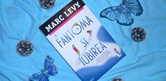 Fantoma și iubirea de Marc Levy