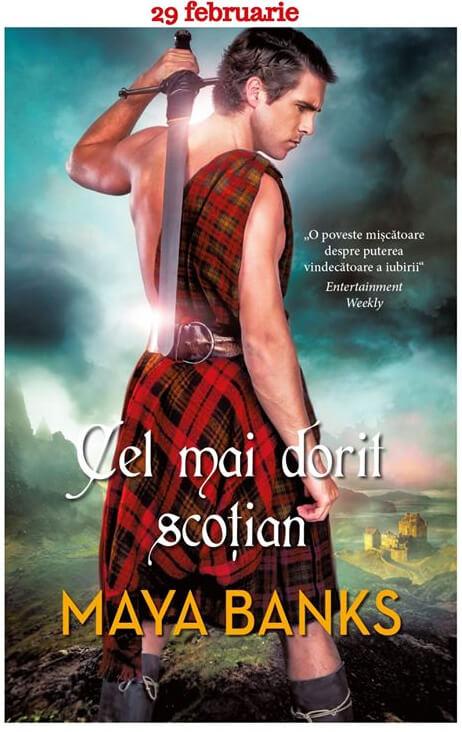 Cel mai dorit scoțian de Maya Banks