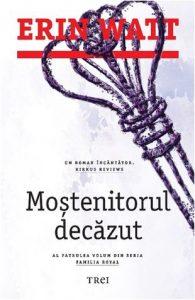 Moștenitorul decăzut - Editura Trei