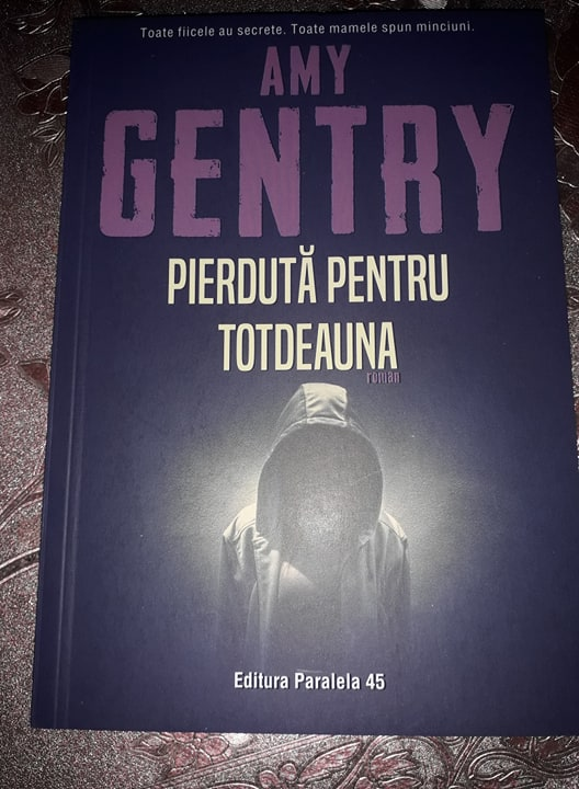 Pierdută pentru totdeauna de Amy Gentry