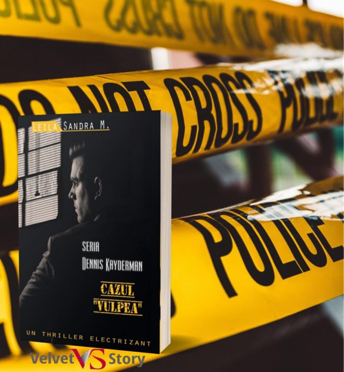 Cazul Vulpea de Leila Sandra M. Dennis Kayderman - Editura Velvet Story
