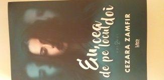 Jocul măștilor Eu, cea de pe locul doi; vol.2 de Cezara Zamfir