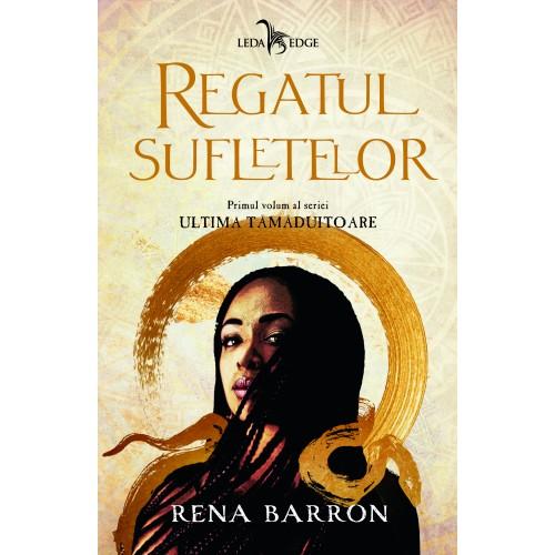 Regatul sufletelor de Rena Barron