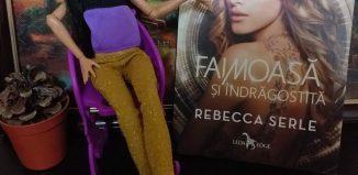 Faimoasă şi îndrăgostită de Rebecca Serle
