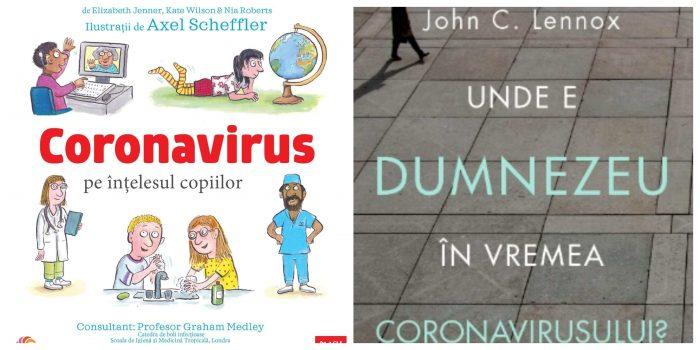 Coronavirus pe înțelesul copiilor și Unde e Dumnezeu în perioada coronavirusului - Editura Corint