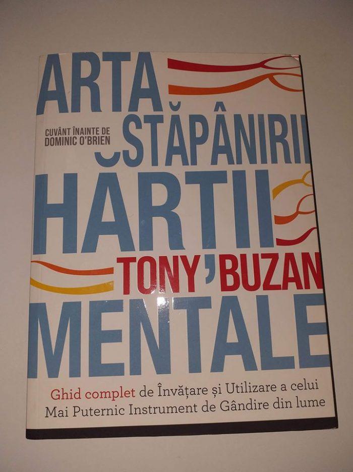 Arta stăpânirii hărții mentale de Tony Buzan