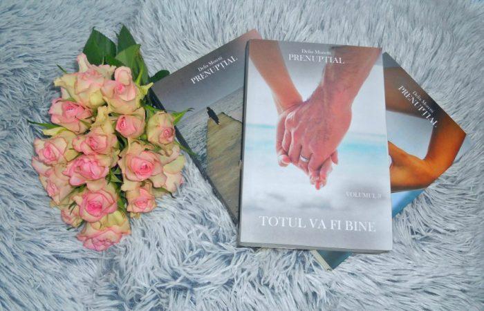 Totul va fi bine de Delia Moretti - Prenupțial Vol.3
