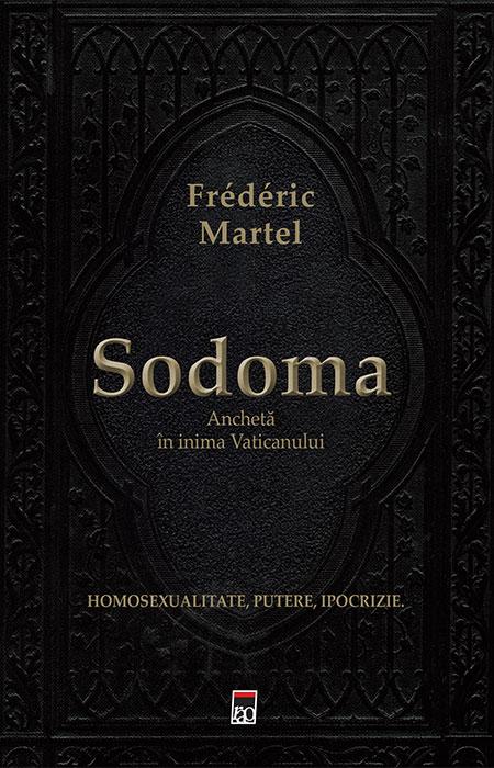 Anchetă în inima Vaticanului - Sodoma de Frédéric Martel