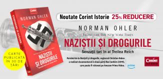 NAZIȘTII ȘI DROGURILE. SENZAȚII TARI ÎN AL TREILEA REICH de Norman Ohler