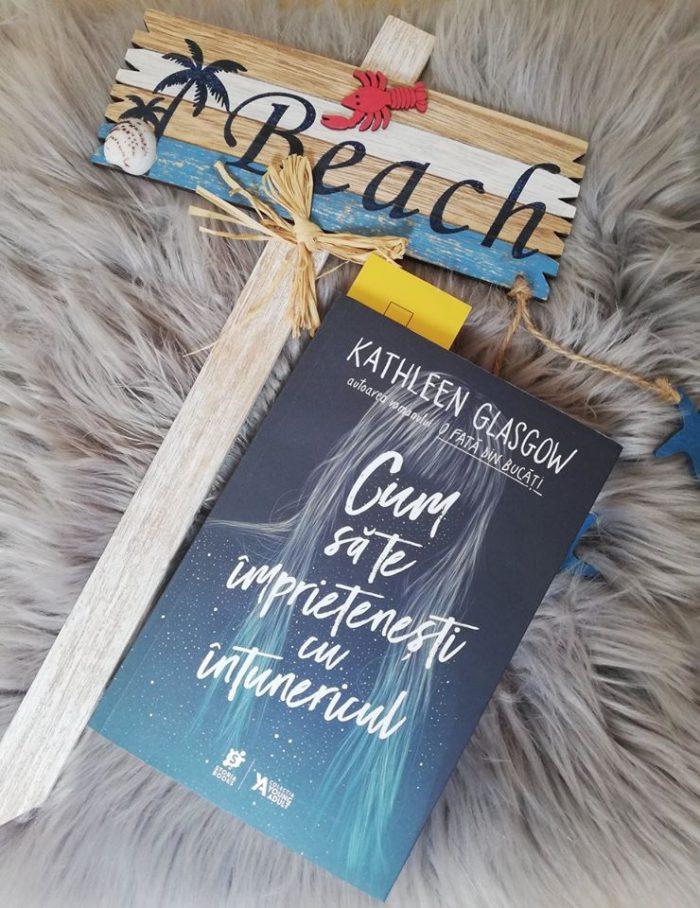 Cum să te împrietenești cu întunericul de Kathleen Glasgow