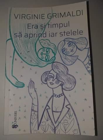 Era şi timpul să aprind iar stelele de Virginie Grimaldi