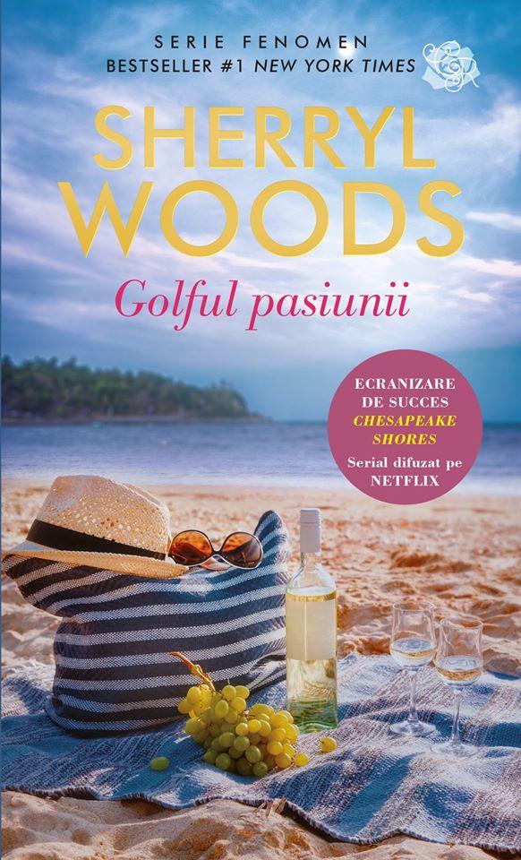 Golful pasiunii de Sherryl Woods