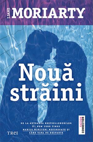 Nouă străini -Liane Moriarty- Editura Trei - prezentare