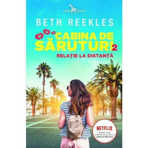 Relație la distanță de Beth Reekles (vol.2 din Cabina de săruturi)