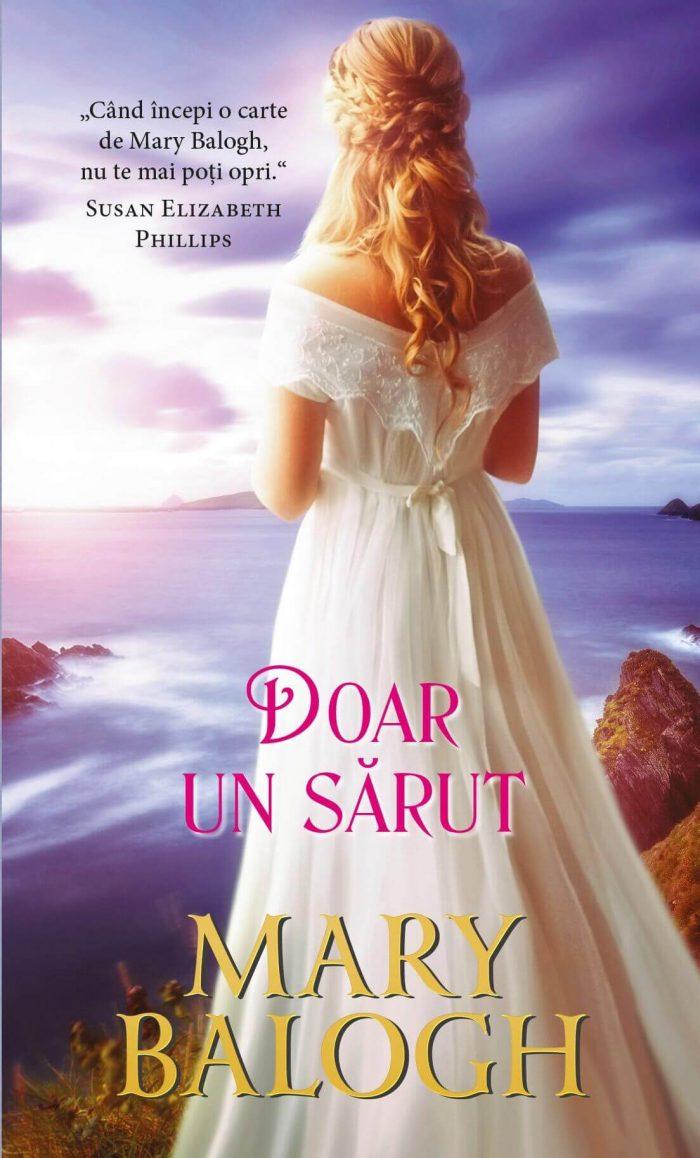 Doar un sărut - Mary Balogh - Colecția Cărți Romantice