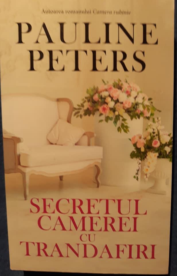 Secretul camerei cu trandafiri - Pauline Peters - Editura RAO - recenzie
