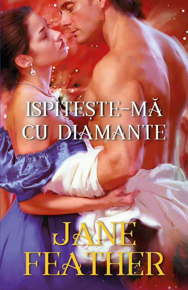 Ispitește-mă cu diamante de Jane Feather