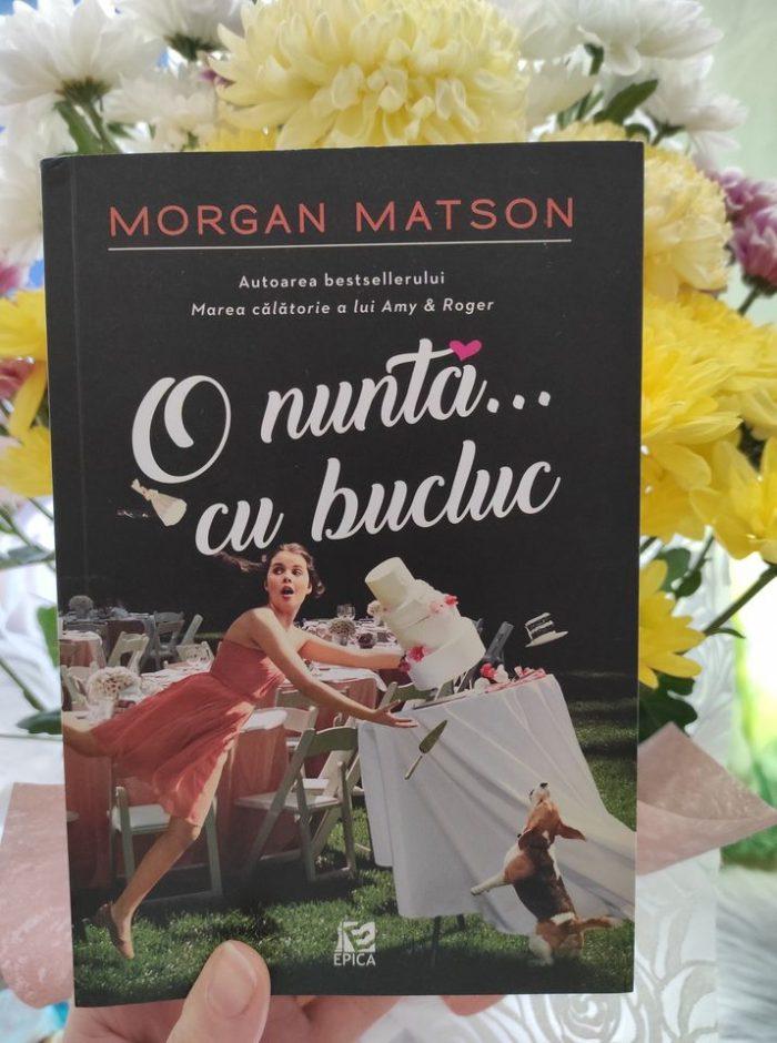 O nuntă...cu bucluc de Morgan Matson
