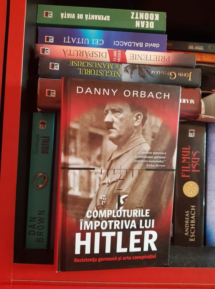 Comploturile împotriva lui Hitler de Danny Orbach