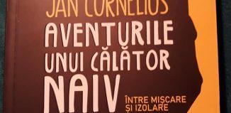 Aventurile unui călător naiv de Jan Cornelius