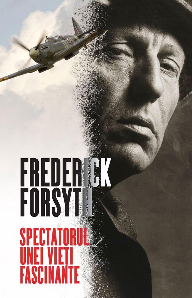 Spectatorul unei vieți fascinante - Frederick Forsyth