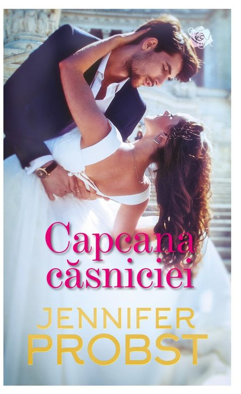 Capcana căsniciei de Jennifer Probst