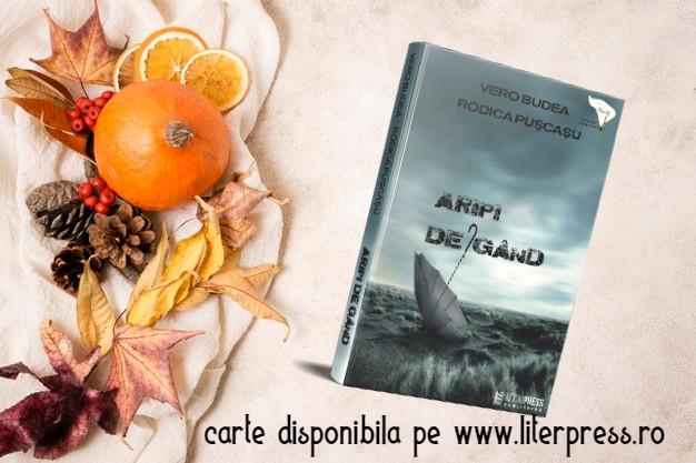 Aripi de gând de Vero Budea, Rodica Pușcașu- Literpress Publishing