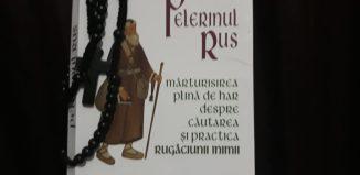Pelerinul rus - Editura Herald - Mărturisirea plină de har