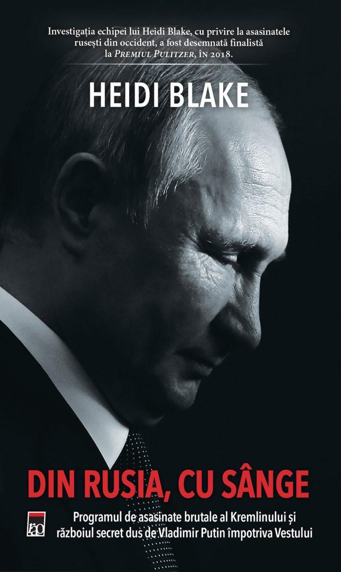 Din Rusia, cu sânge de Heidi Blake