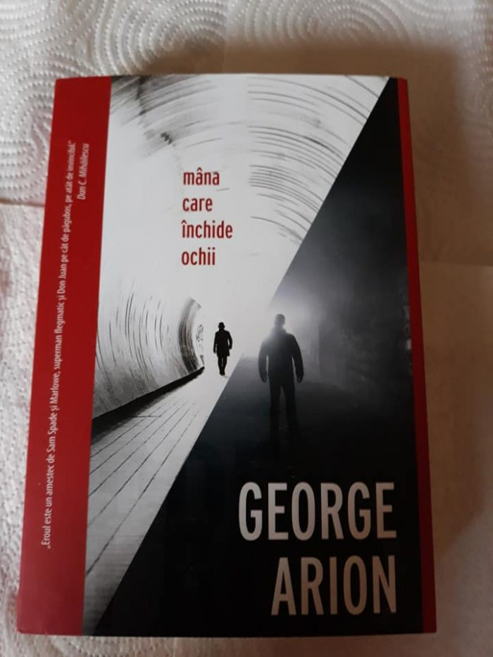 Mâna care închide ochii de George Arion - Crime Scene Press